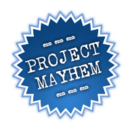 Project Mayhem 2015: Eww... Gross.